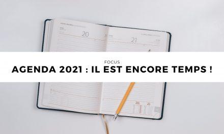 Agenda 2021 : il est encore temps !
