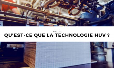 Qu'est-ce que la technologie HUV ?