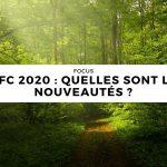 PEFC 2020 : quelles sont les nouveautés ?